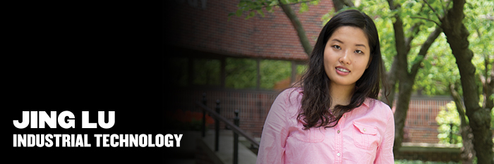 Meet Jing Lu, industrial technology major