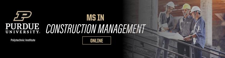 MS in Construction Management   Purdue Online