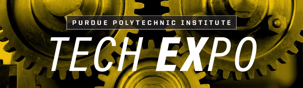 Purdue Polytechnic Institute Tech Expo