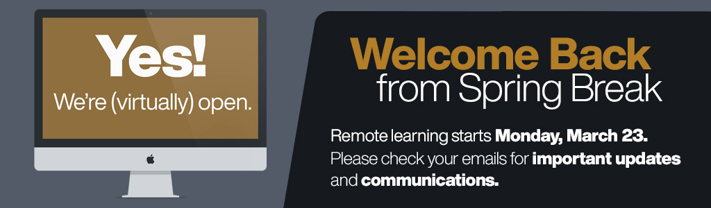 Remote learning starts Monday, March 23.