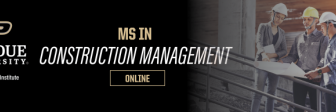 MS in Construction Management | Purdue Online