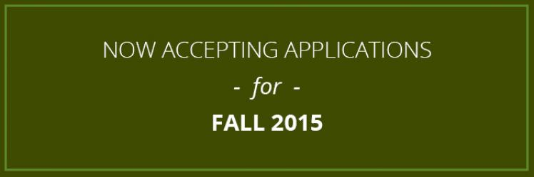 Apply now for fall 2015