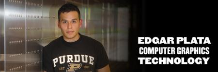 Meet Edgar Plata, computer graphics technology major
